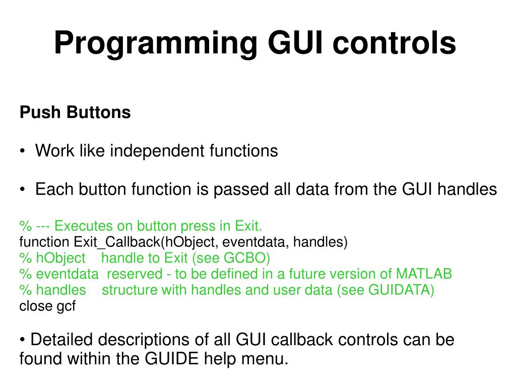 PPT - Matlab Training Session 13: Creating Gui's PowerPoint