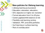 new policies for lifelong learning