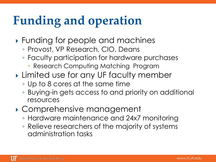 Funding and operation