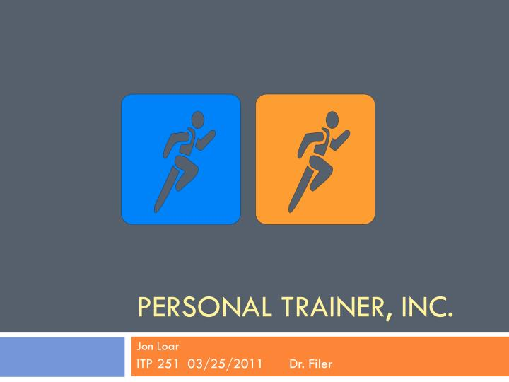 Ppt personal trainer inc powerpoint presentation id2976320 personal trainer inc ccuart Images