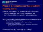 phase 2 investigate current accessibility usability issues