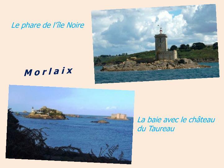 Le phare de l'île Noire