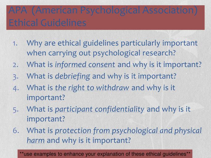 Why are ethical guidelines particularly important when carrying out psychological research?