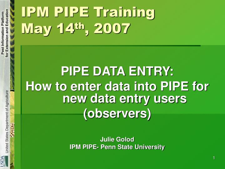 ipm pipe training may 14 th 2007