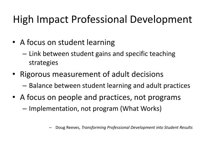 High Impact Professional Development