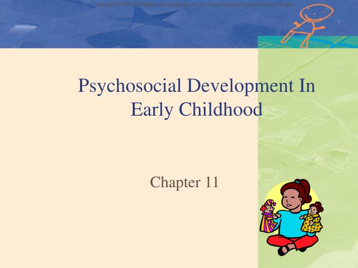 Psychosocial development in early childhood