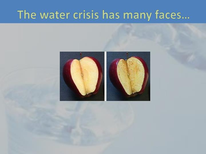 The water crisis has many faces