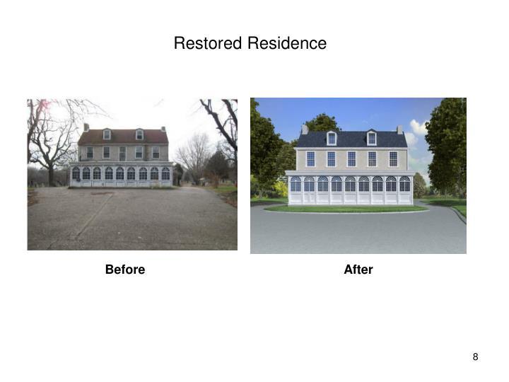 Restored Residence