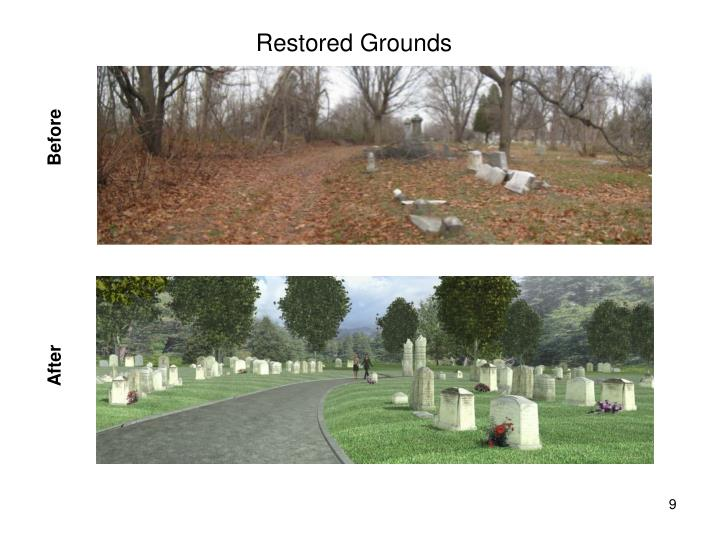 Restored Grounds
