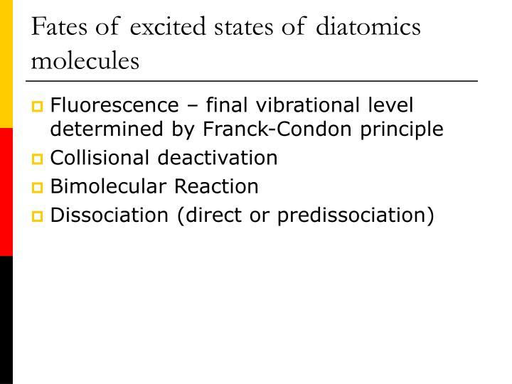 Fates of excited states of diatomics molecules