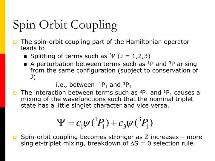 Spin Orbit Coupling