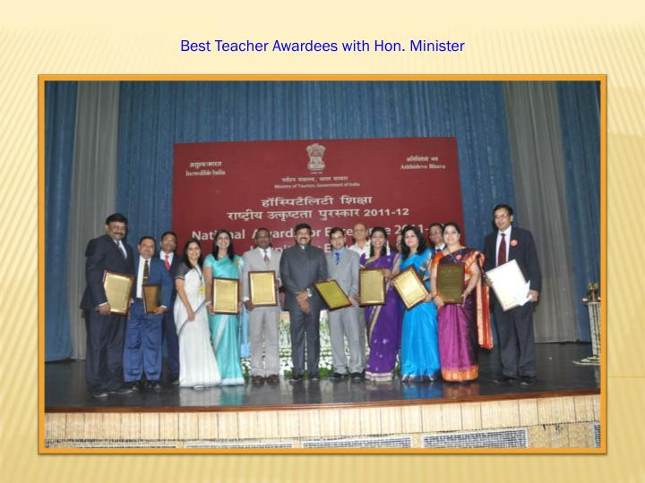 Best Teacher Awardees with Hon. Minister