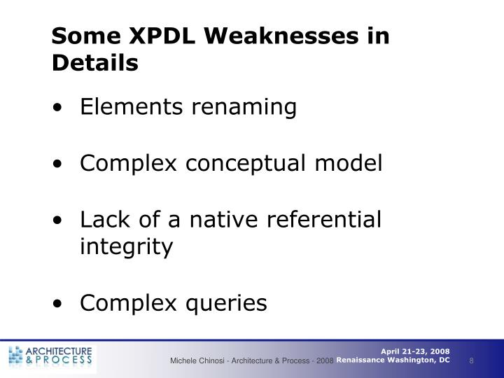 Some XPDL Weaknesses in Details