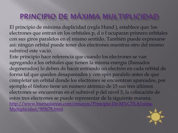 PRINCIPIO DE MÁXIMA MULTIPLICIDAD