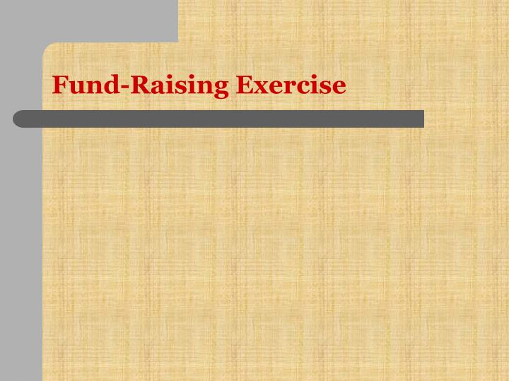 Fund-Raising Exercise