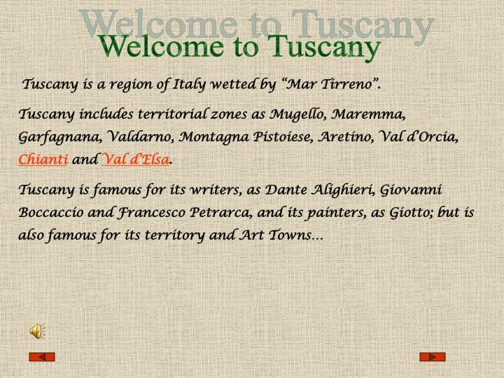Welcome to Tuscany