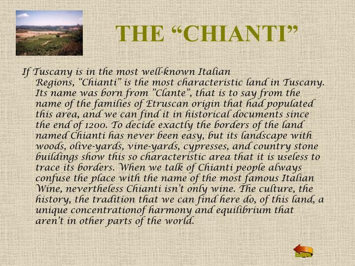"""THE """"CHIANTI"""""""