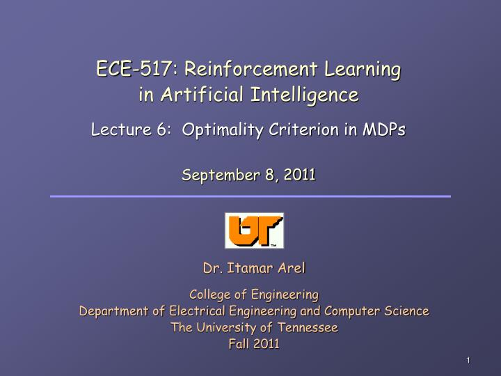 ece 517 reinforcement learning in artificial intelligence lecture 6 optimality criterion in mdps