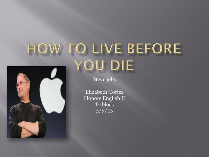 how to live before you die n.
