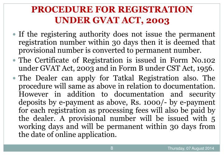 PROCEDURE FOR REGISTRATION UNDER GVAT ACT, 2003