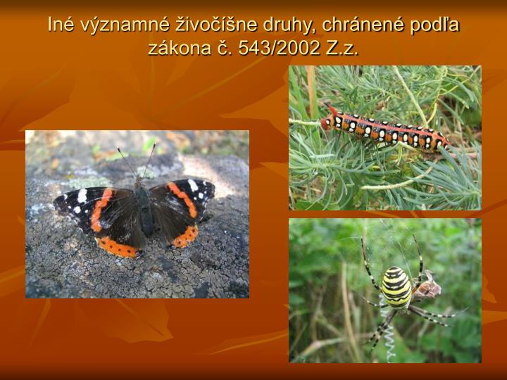 Iné významné živočíšne druhy, chránené podľa zákona č. 543/2002 Z.z.