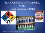 store pesticides in accordance with