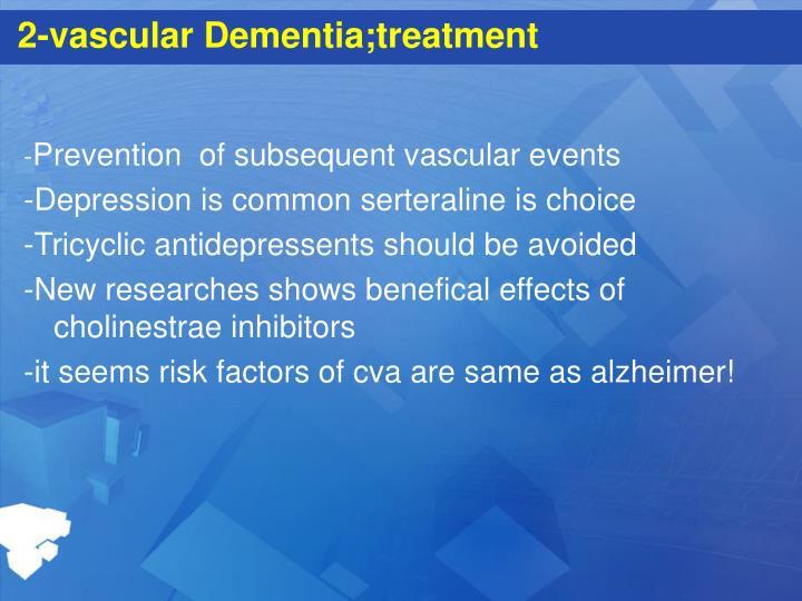 2-vascular Dementia;treatment