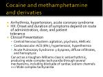 cocaine and methamphetamine and derivaties