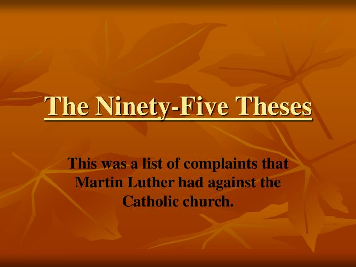 ninety five theses paper