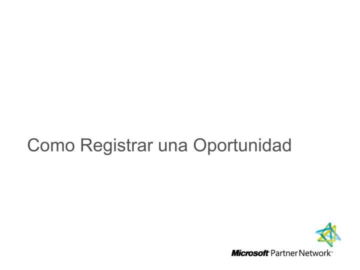 Como Registrar una Oportunidad