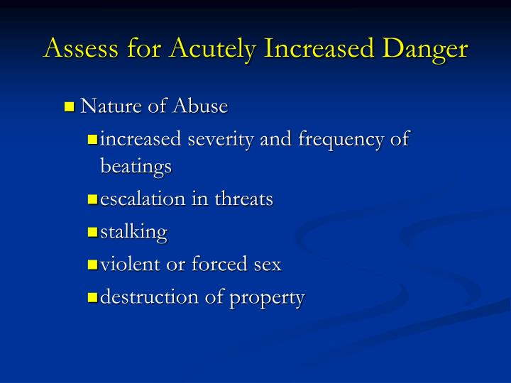 Assess for Acutely Increased Danger