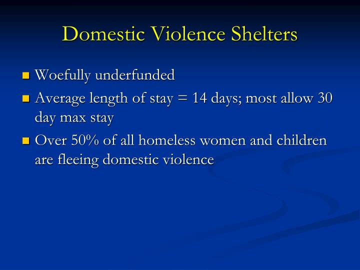 Domestic Violence Shelters