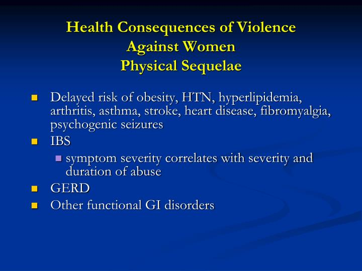 Health Consequences of Violence