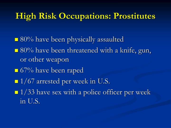 High Risk Occupations: Prostitutes