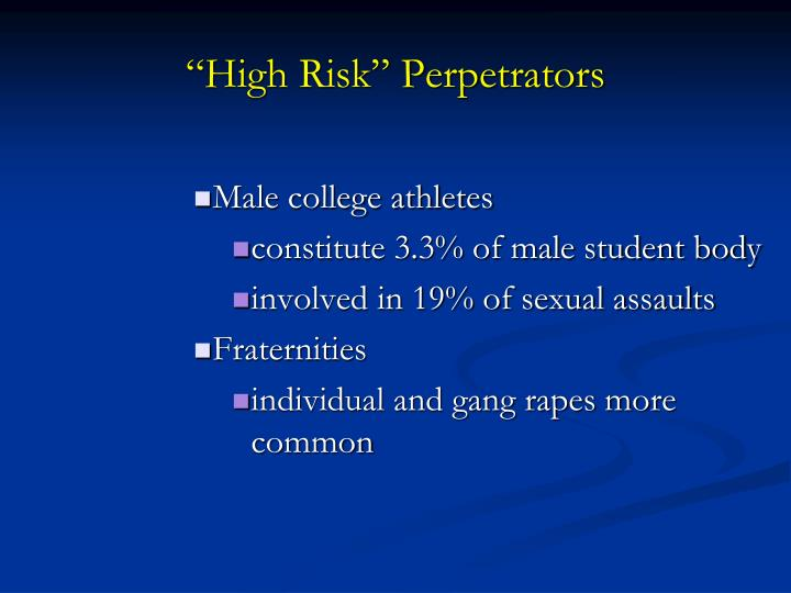 """High Risk"" Perpetrators"