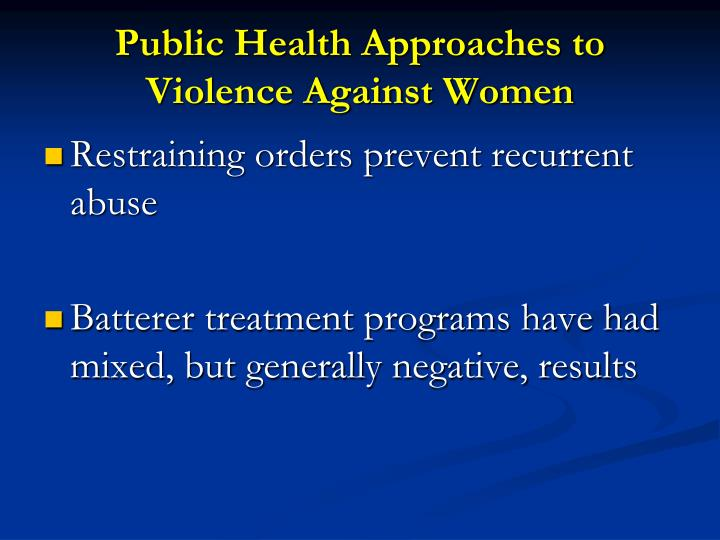 Public Health Approaches to Violence Against Women