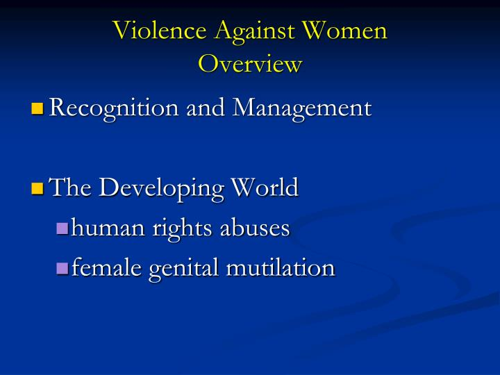 Violence against women overview1
