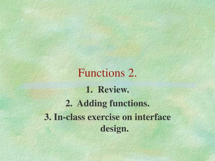 Functions 2