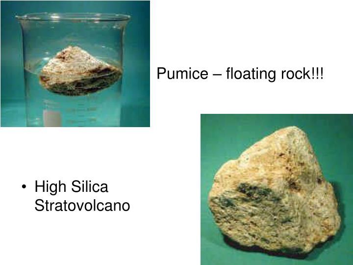 Pumice – floating rock!!!