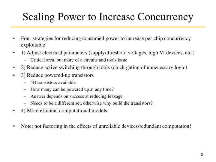 Scaling Power to Increase Concurrency