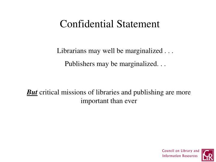 Confidential Statement