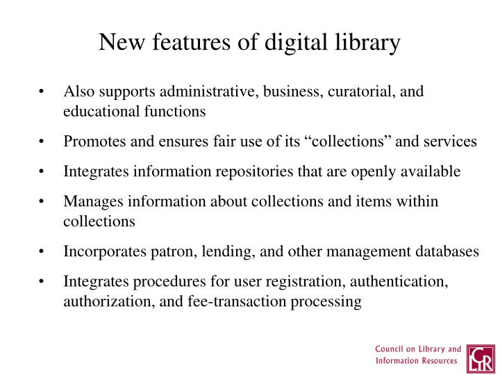 New features of digital library