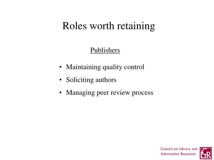 Roles worth retaining