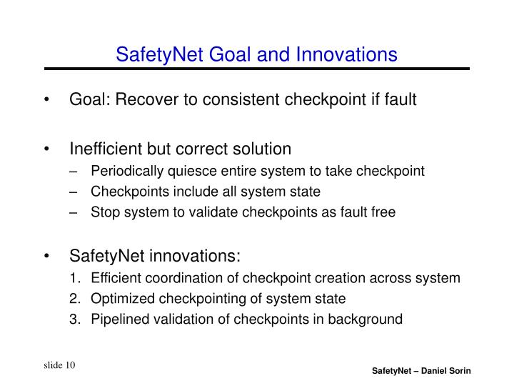 SafetyNet Goal and Innovations