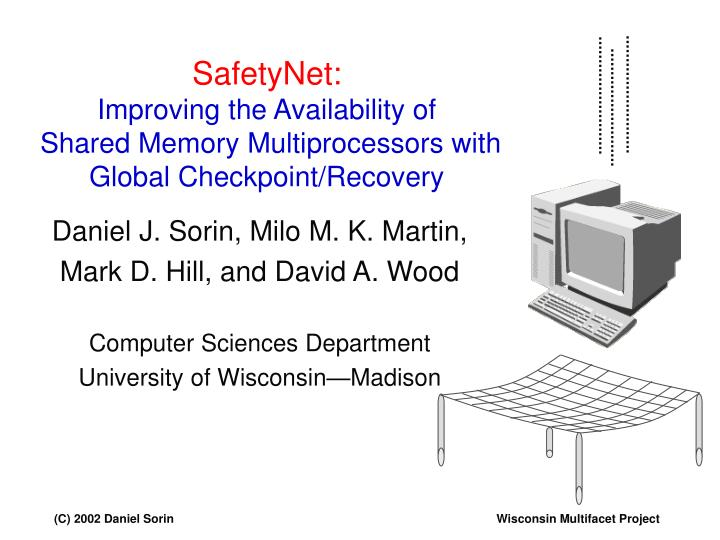 SafetyNet: