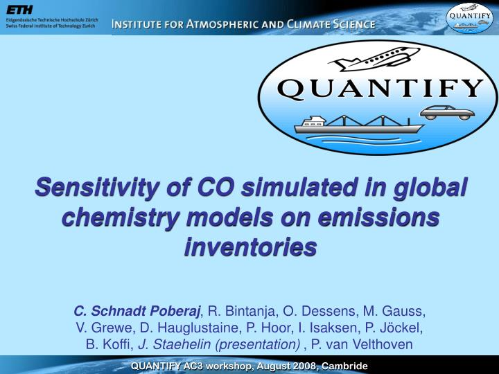 Sensitivity of CO simulated in global chemistry models on emissions inventories