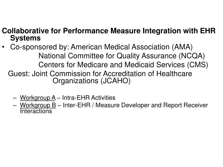 Collaborative for Performance Measure Integration with EHR Systems