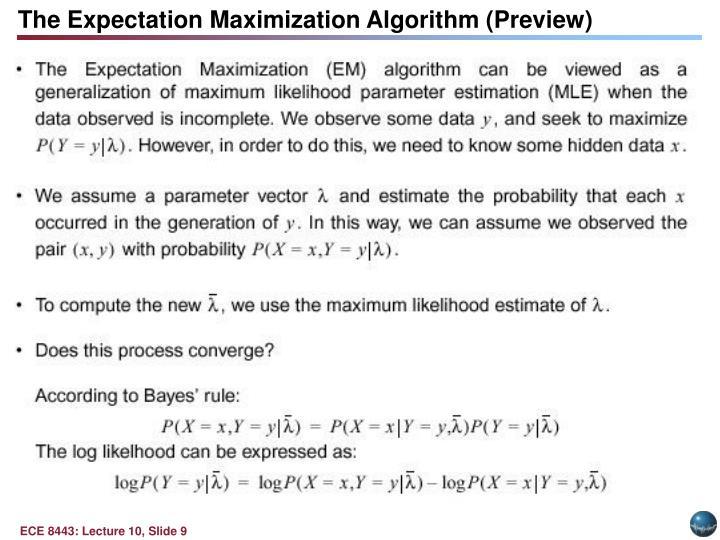 The Expectation Maximization Algorithm (Preview)