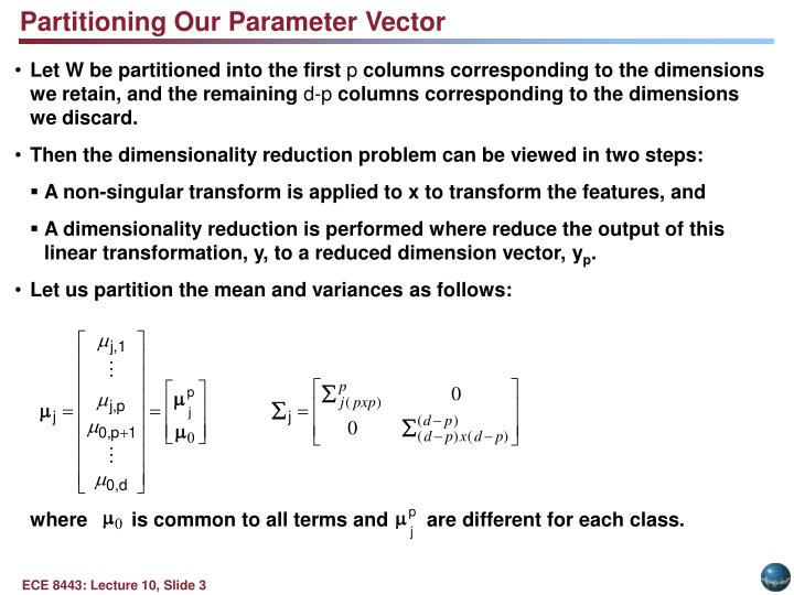 Partitioning Our Parameter Vector