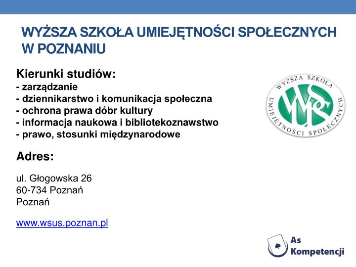 Wyższa Szkoła Umiejętności Społecznych w Poznaniu